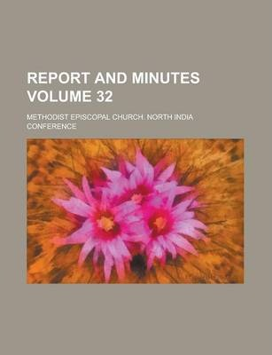 Report and Minutes Volume 32