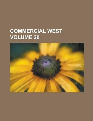 Commercial West Volume 20