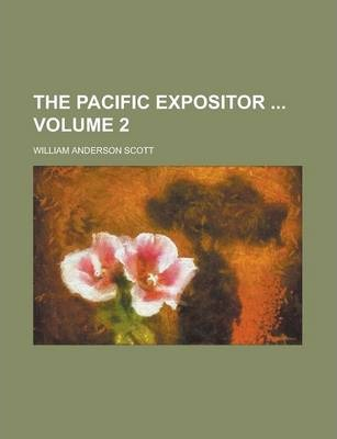 The Pacific Expositor Volume 2