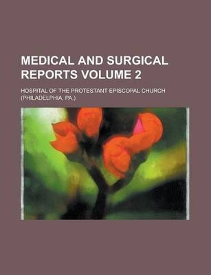 Medical and Surgical Reports Volume 2