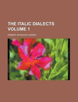 The Italic Dialects Volume 1