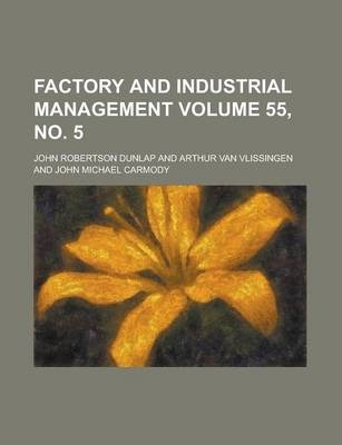 Factory and Industrial Management Volume 55, No. 5