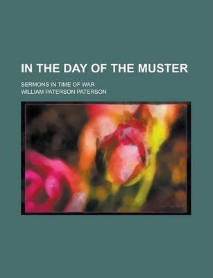In the Day of the Muster; Sermons in Time of War