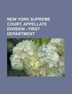 New York Supreme Court, Appellate Division - First Department