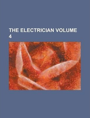 The Electrician Volume 4