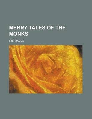 Merry Tales of the Monks
