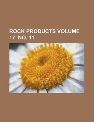 Rock Products Volume 17, No. 11