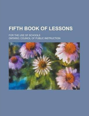 Fifth Book of Lessons; For the Use of Schools