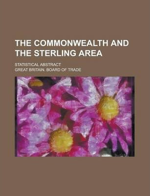 The Commonwealth and the Sterling Area; Statistical Abstract