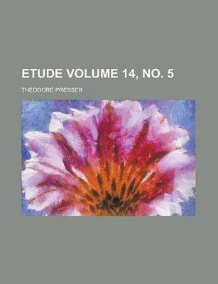 Etude Volume 14, No. 5