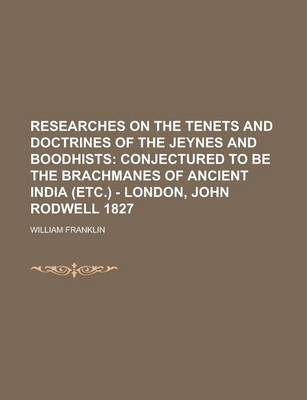 Researches on the Tenets and Doctrines of the Jeynes and Boodhists
