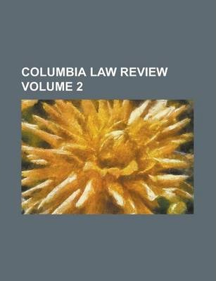 Columbia Law Review Volume 2