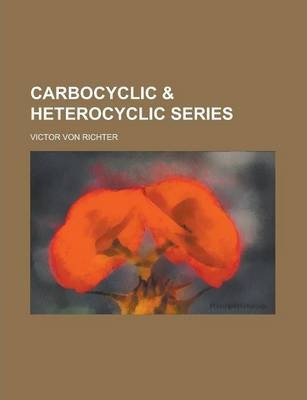 Carbocyclic & Heterocyclic Series