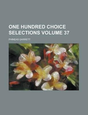 One Hundred Choice Selections Volume 37