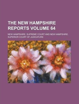 The New Hampshire Reports Volume 64