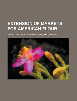 Extension of Markets for American Flour