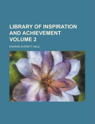 Library of Inspiration and Achievement Volume 2