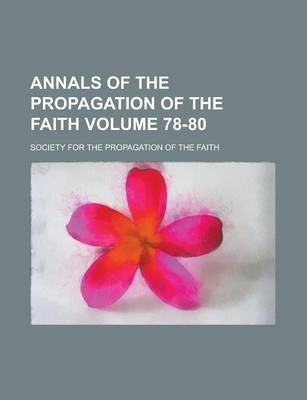 Annals of the Propagation of the Faith Volume 78-80