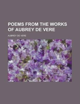 Poems from the Works of Aubrey de Vere