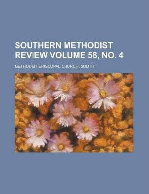 Southern Methodist Review Volume 58, No. 4