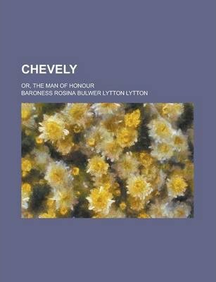 Chevely; Or, the Man of Honour