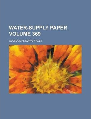 Water-Supply Paper Volume 369