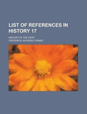 List of References in History 17; History of the West