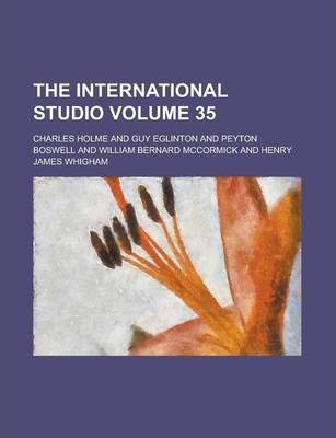 The International Studio Volume 35