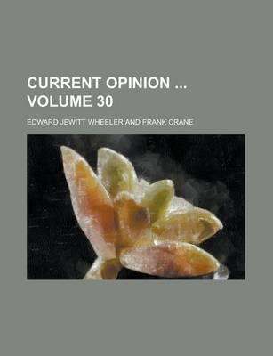 Current Opinion Volume 30