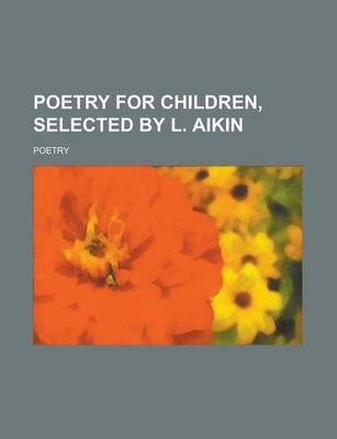 Poetry for Children, Selected by L. Aikin