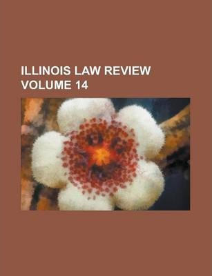 Illinois Law Review Volume 14