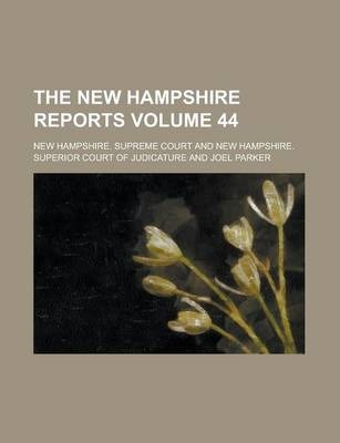 The New Hampshire Reports Volume 44