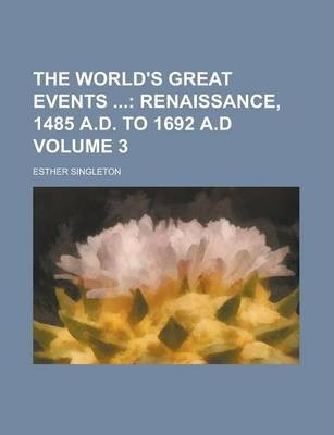 The World's Great Events Volume 3
