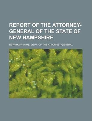 Report of the Attorney-General of the State of New Hampshire