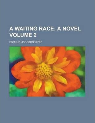 A Waiting Race Volume 2