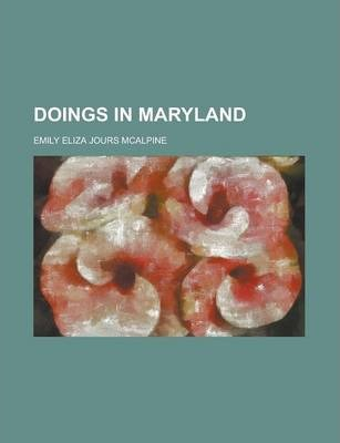 Doings in Maryland