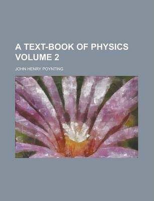 A Text-Book of Physics Volume 2