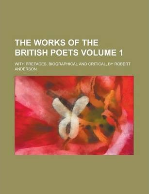 The Works of the British Poets; With Prefaces, Biographical and Critical, by Robert Anderson Volume 1