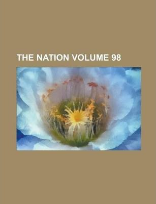 The Nation Volume 98