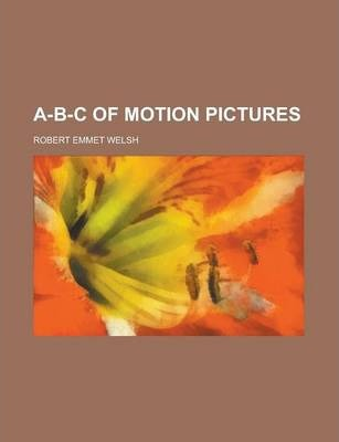 A-B-C of Motion Pictures