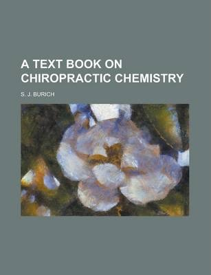 A Text Book on Chiropractic Chemistry