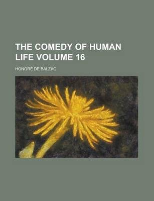 The Comedy of Human Life Volume 16