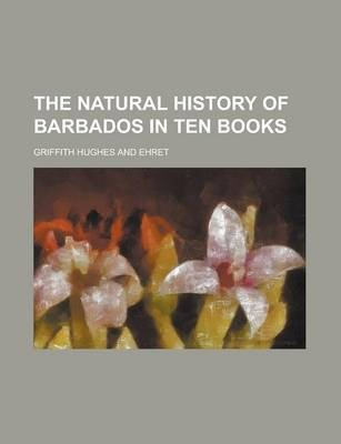 The Natural History of Barbados in Ten Books