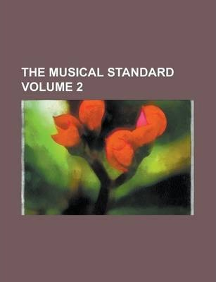 The Musical Standard Volume 2