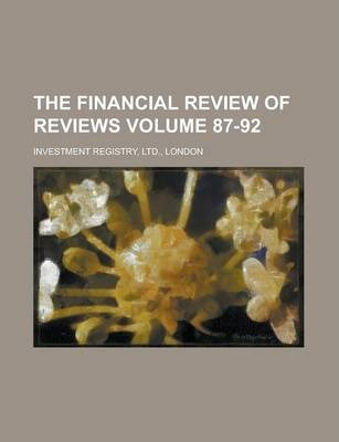 The Financial Review of Reviews Volume 87-92