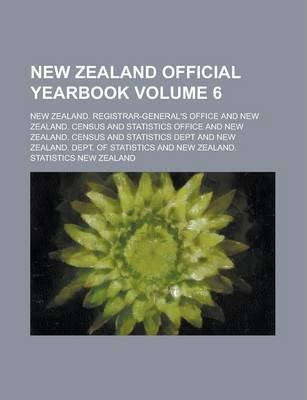 New Zealand Official Yearbook Volume 6