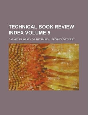 Technical Book Review Index Volume 5