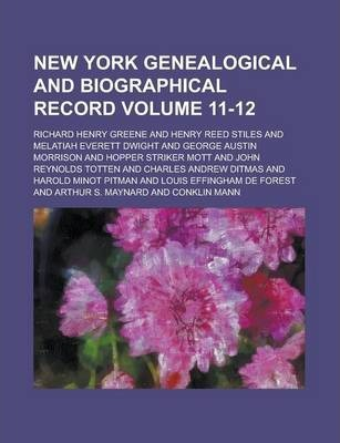 New York Genealogical and Biographical Record Volume 11-12