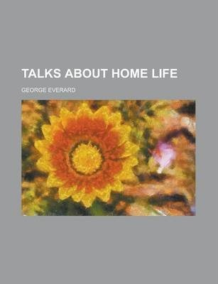 Talks about Home Life