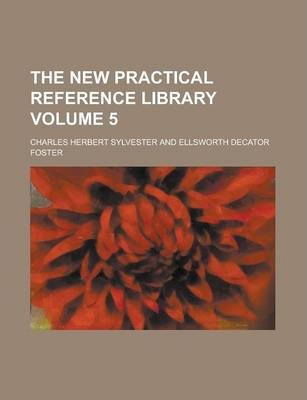 The New Practical Reference Library Volume 5